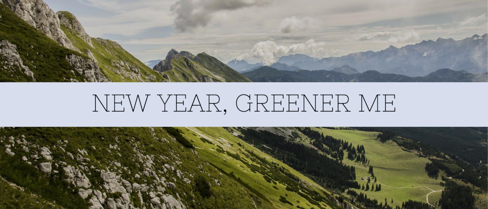New Year, Greener Me